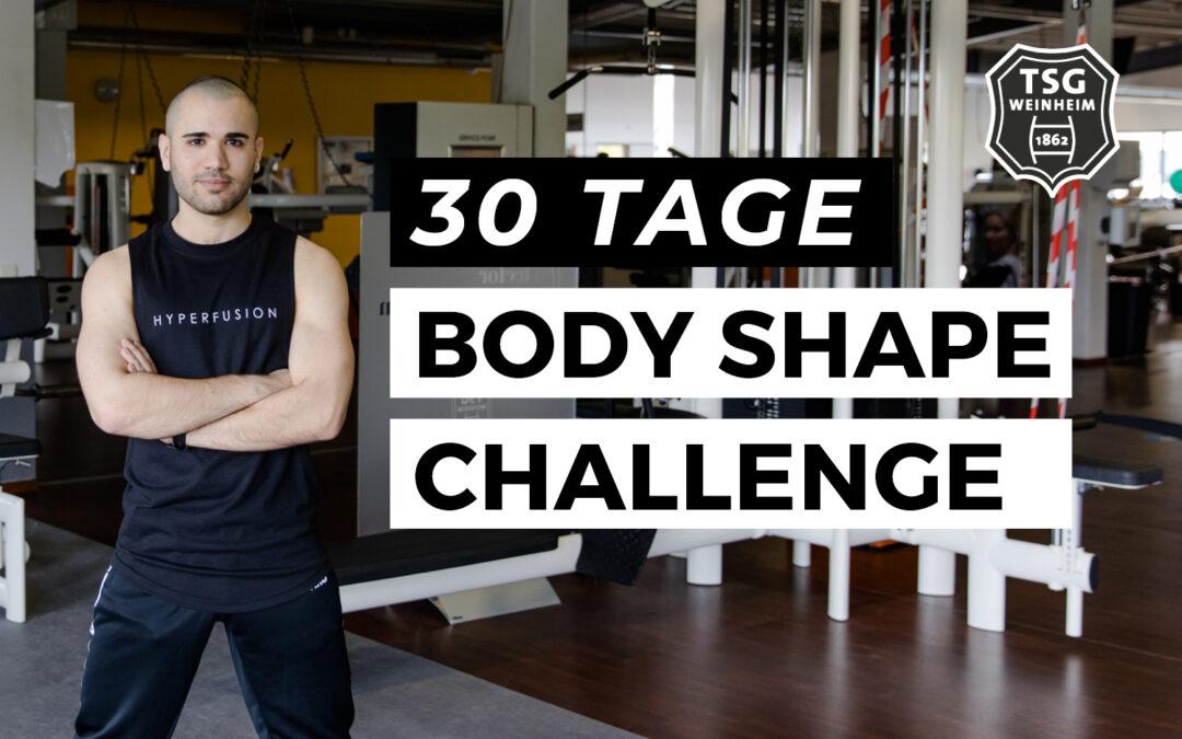 30 Tage Body Shape Challenge